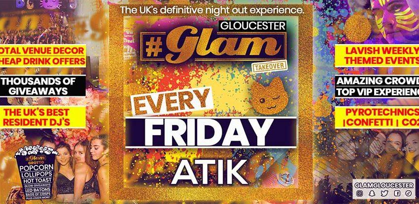 Glam Gloucester | Gloucestershire's Biggest Friday Night