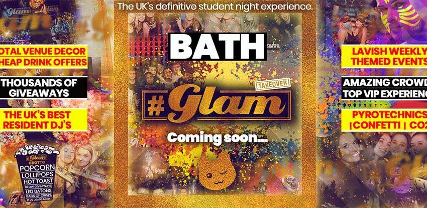Glam Bath | Baths Number One Student Night!