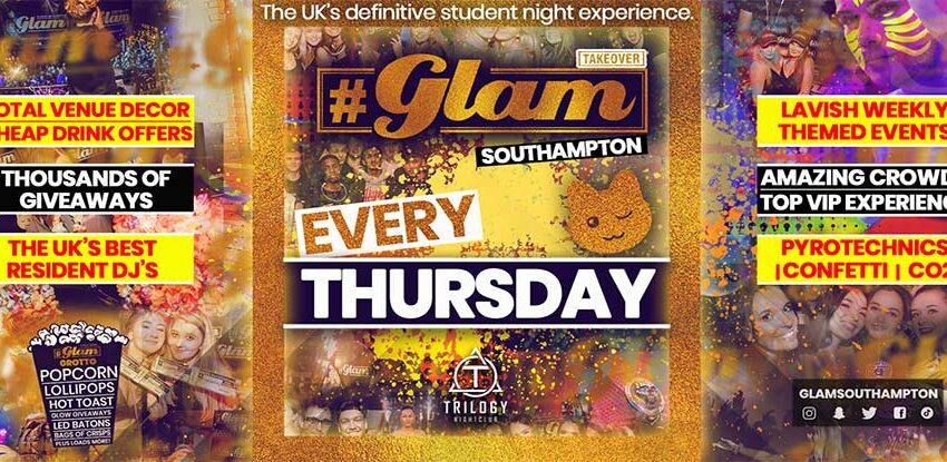 Glam Southampton | Fully Loaded Student Events in Southampton.