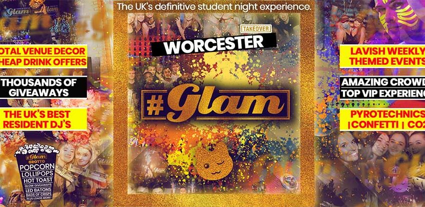 Glam Worcester | Worcestershire's Biggest Club Night